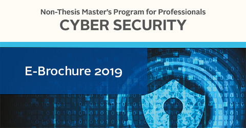Cyber Security Non-thesis Master's Program For Professionals 2019 Brochure
